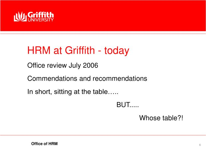 HRM at Griffith - today