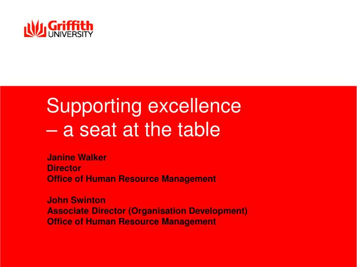 Supporting excellence a seat at the table