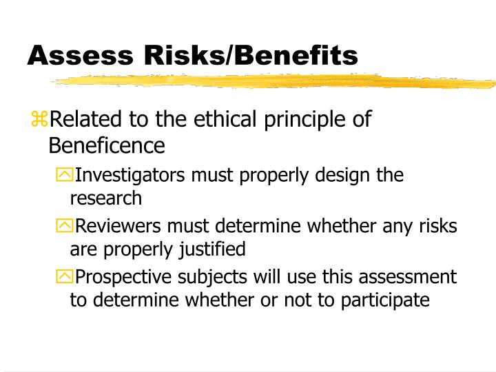 Assess Risks/Benefits