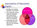 assumptions of naturalistic inquiry