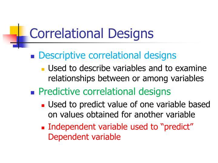 Correlational Designs