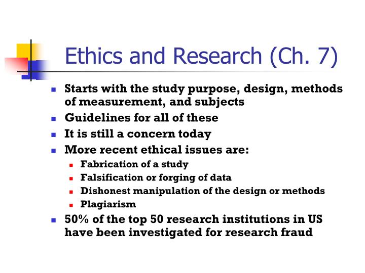 Ethics and Research (Ch. 7)