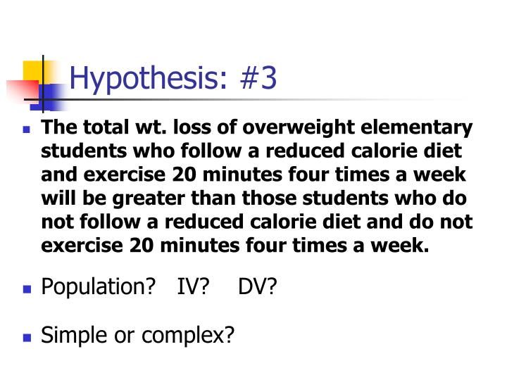 Hypothesis: #3