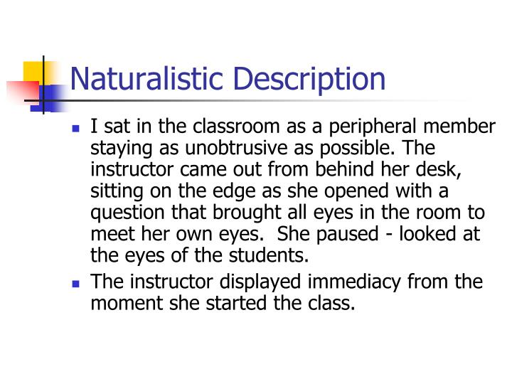 Naturalistic Description