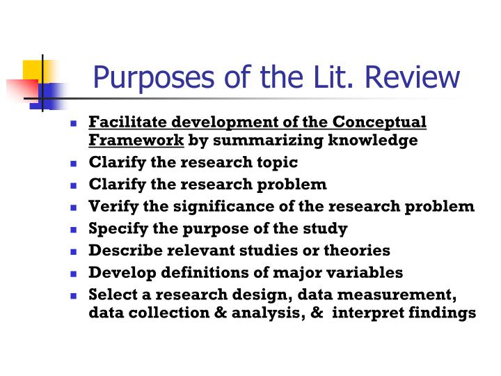 Purposes of the Lit. Review