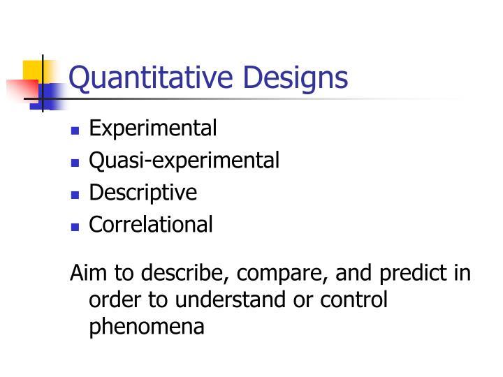 Quantitative Designs