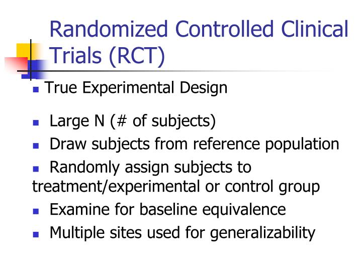 Randomized Controlled Clinical Trials (RCT)