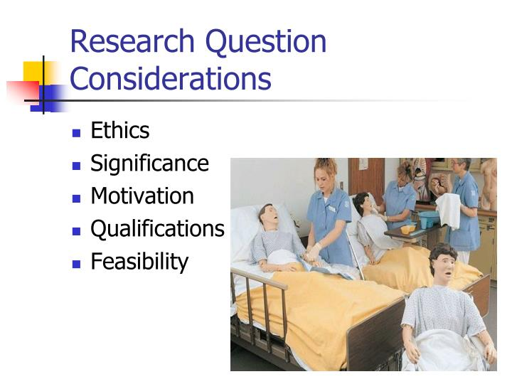 Research Question Considerations