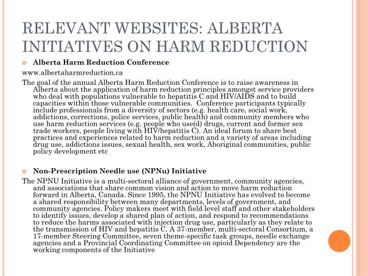 RELEVANT WEBSITES: ALBERTA INITIATIVES ON HARM REDUCTION