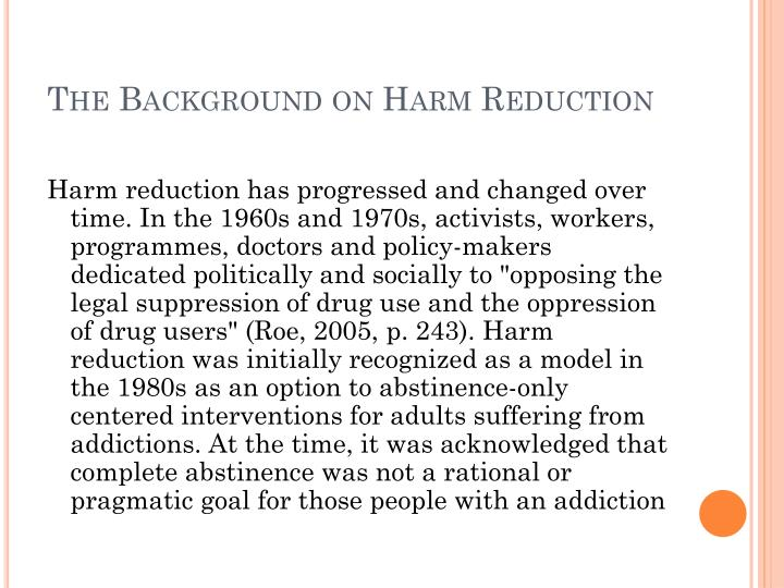 The Background on Harm Reduction
