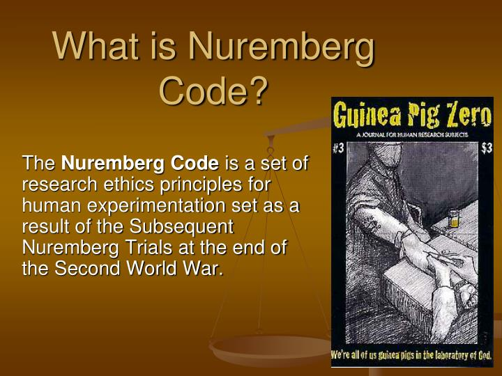 What is Nuremberg Code?