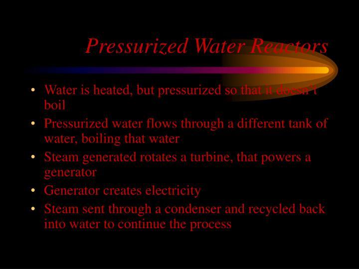 Pressurized Water Reactors