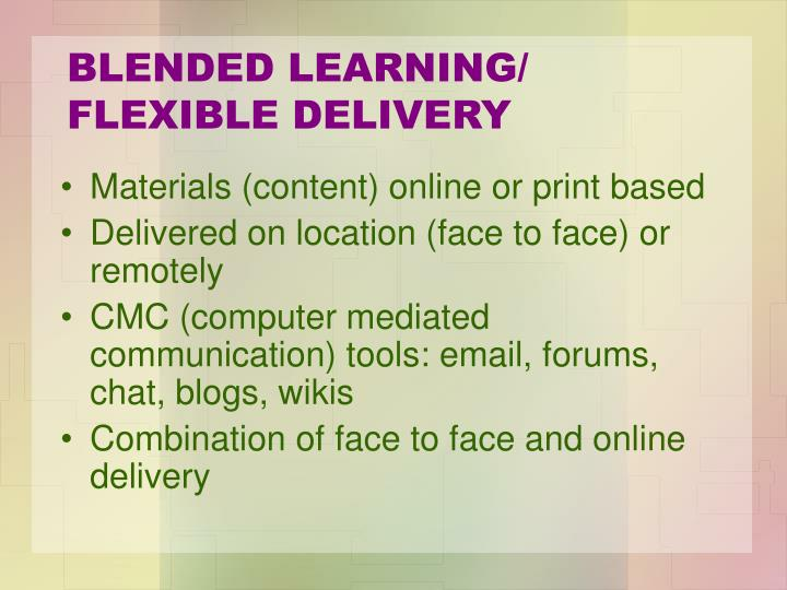 BLENDED LEARNING/