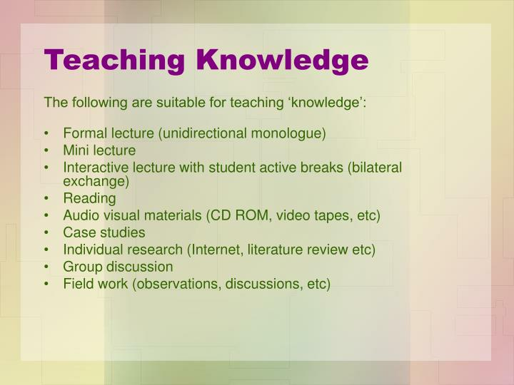 Teaching Knowledge