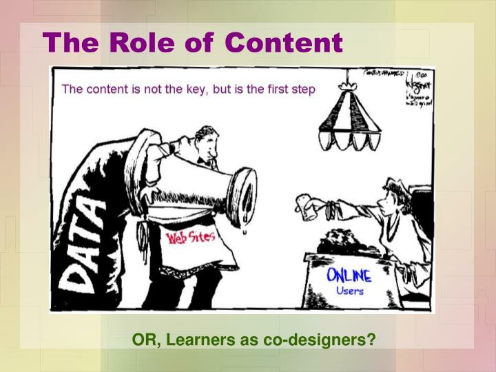 The Role of Content