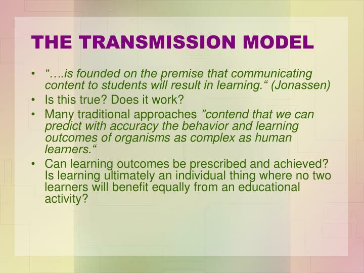 THE TRANSMISSION MODEL