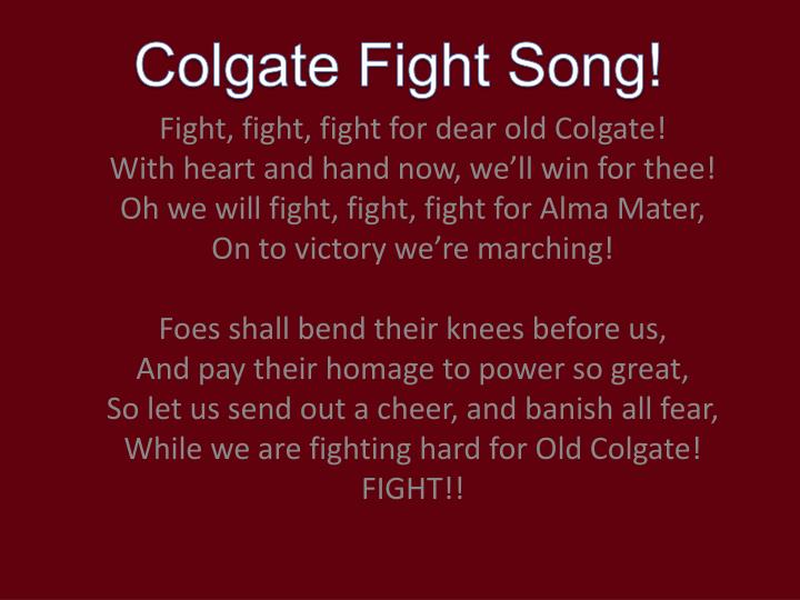Colgate Fight Song!
