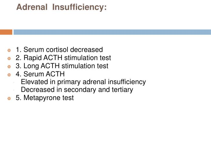 Adrenal  Insufficiency: