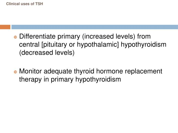 Clinical uses of TSH