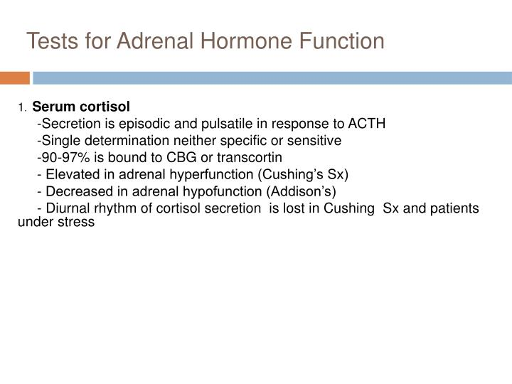 Tests for Adrenal Hormone Function