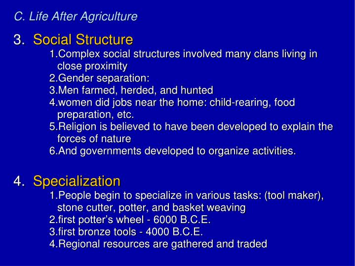 C. Life After Agriculture