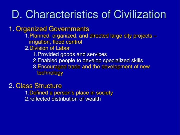 D. Characteristics of Civilization