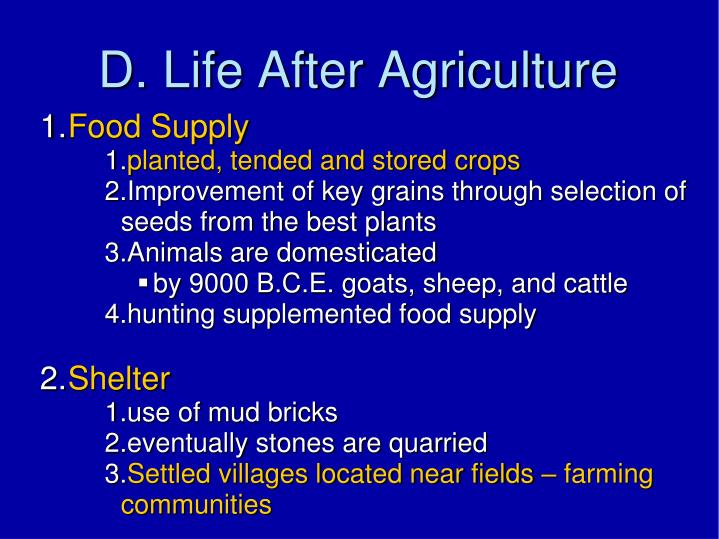 D. Life After Agriculture