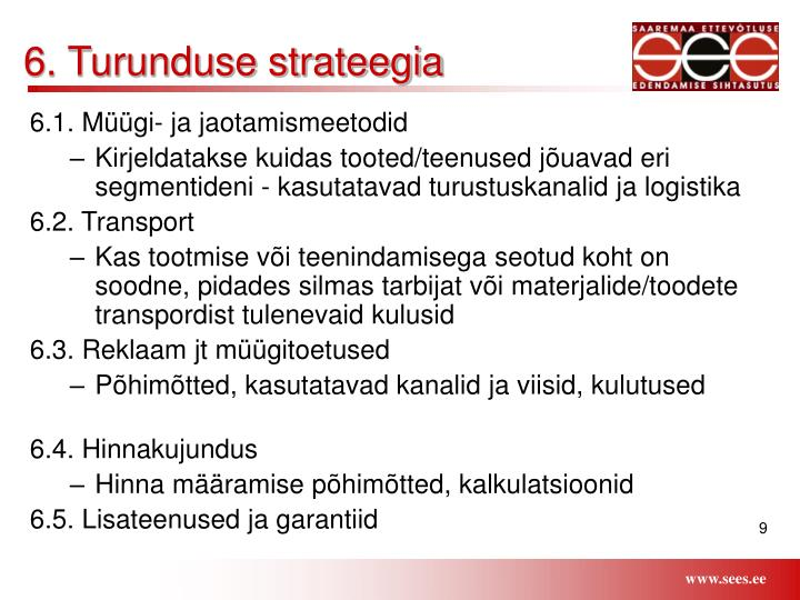 6. Turunduse strateegia
