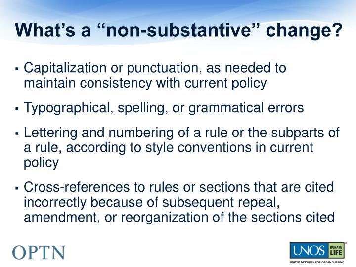 "What's a ""non-substantive"" change?"