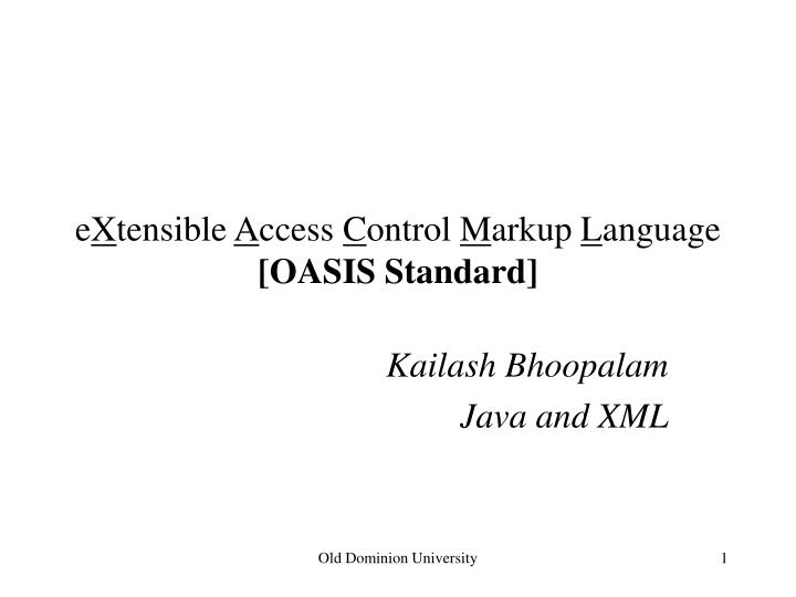 E x tensible a ccess c ontrol m arkup l anguage oasis standard