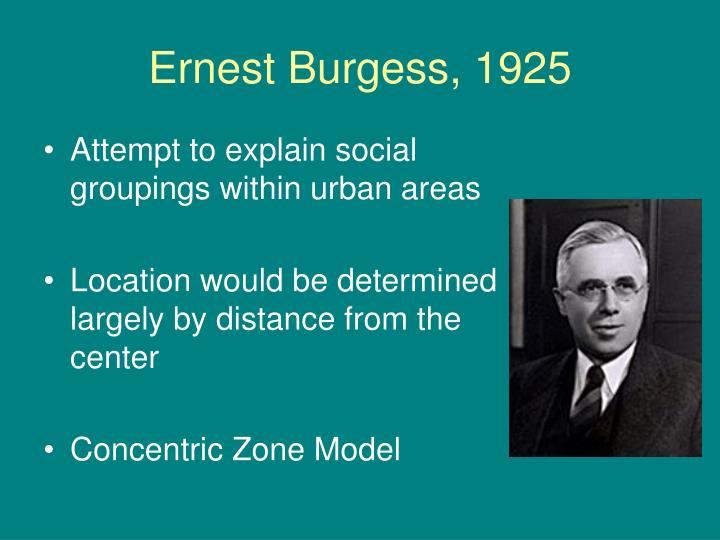 Ernest Burgess, 1925