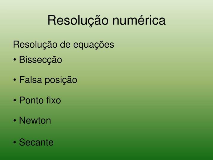 Resolução numérica