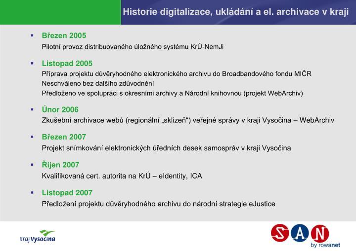 Historie digitalizace, ukládání a el. archivace v kraji
