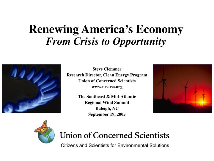 Renewing america s economy from crisis to opportunity