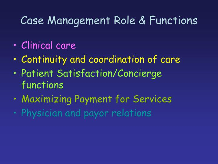 Case Management Role & Functions