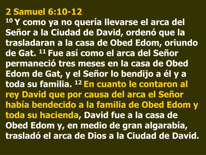 2 Samuel 6:10-12