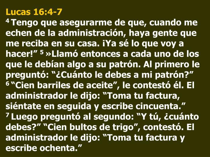 Lucas 16:4-7