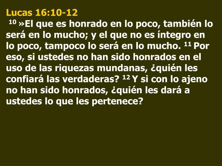 Lucas 16:10-12