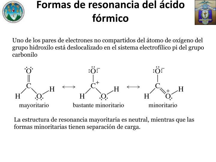 Formas de resonancia del ácido fórmico