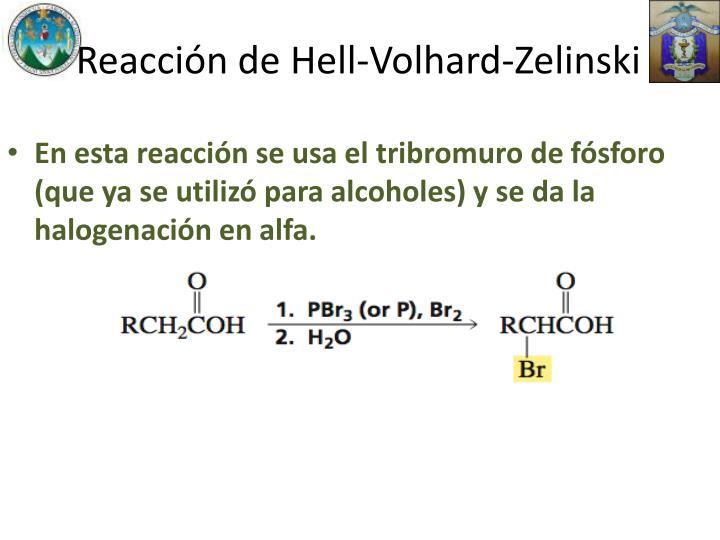Reacción de Hell-Volhard-Zelinski