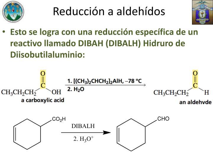 Reducción a aldehídos