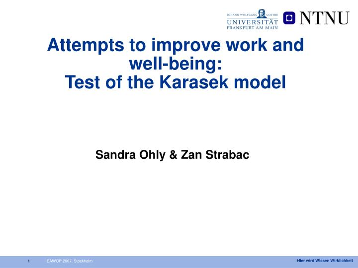 Attempts to improve work and well being test of the karasek model