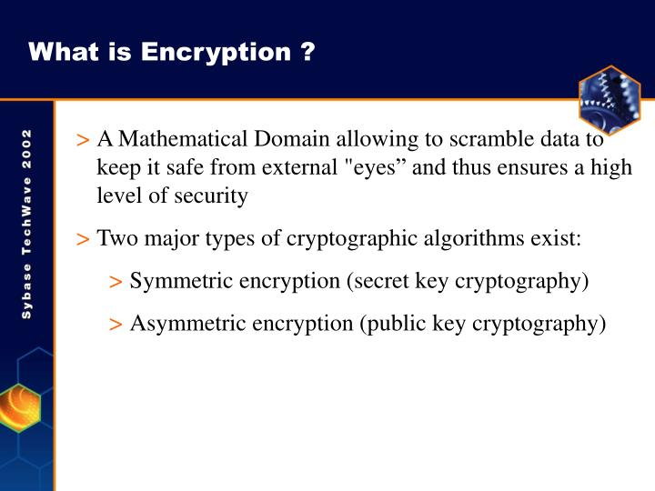 What is Encryption ?