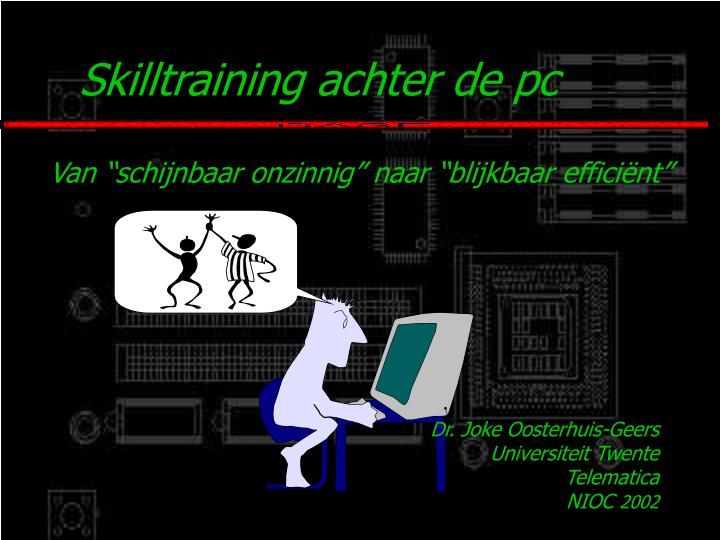 Skilltraining achter de pc