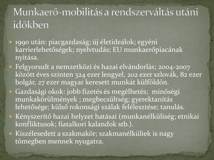 Munkaerő-mobilitás a rendszerváltás utáni időkben