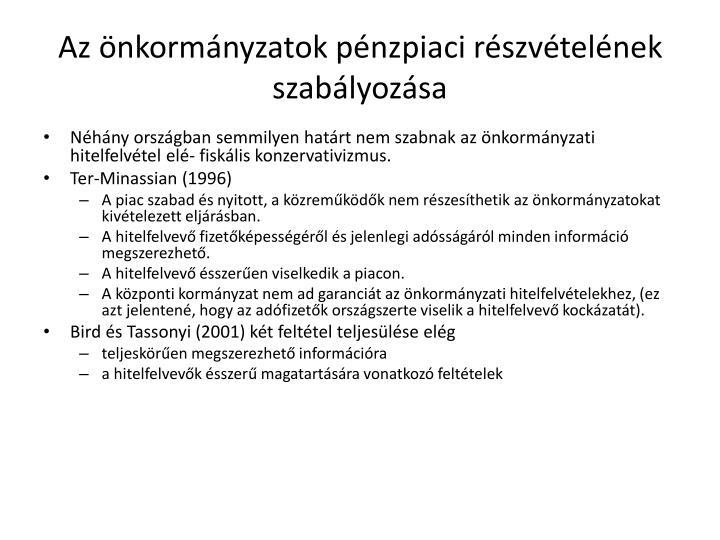 Az önkormányzatok pénzpiaci részvételének szabályozása