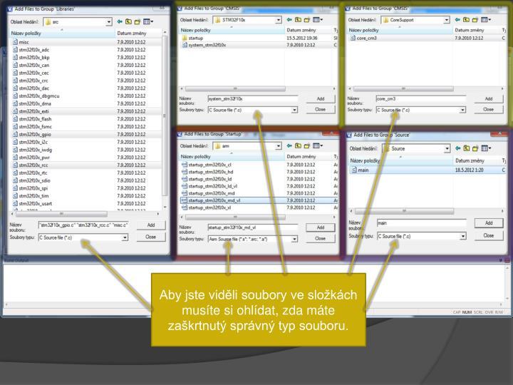 Aby jste viděli soubory ve složkách musíte si ohlídat, zda máte zaškrtnutý správný typ souboru.