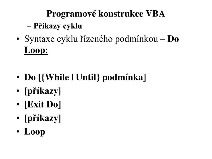 Programové konstrukce VBA