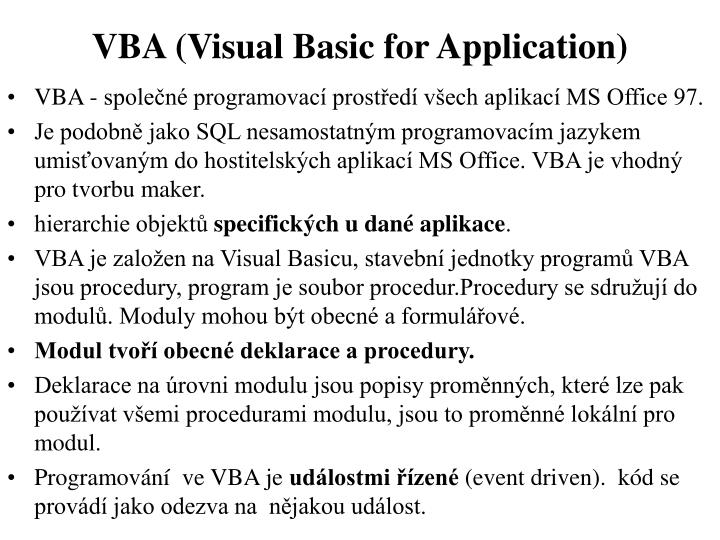 VBA (Visual Basic for Application)