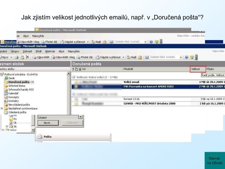 """Jak zjistím velikost jednotlivých emailů, např. v """"Doručená pošta""""?"""